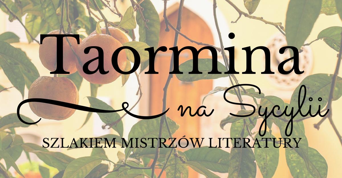 Taormina szlakiem literatury