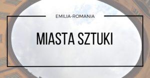 miasta emilii romanii