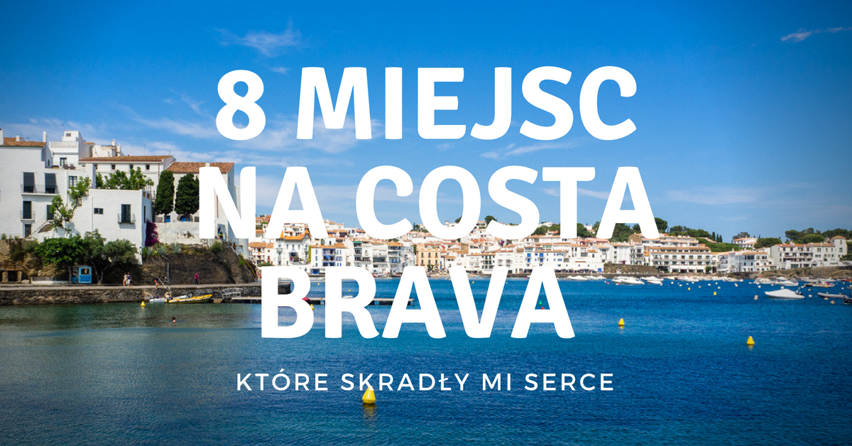 Costa Brava atrakcje