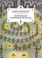 Slynny-najazd-niedzwiedzi-na-Sycylie_Dino-Buzzati,images_big,21,978-83-60318-60-7
