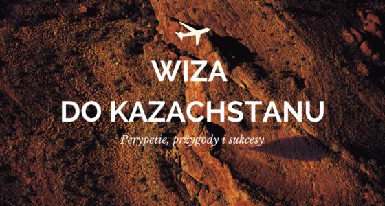 Kazachstan: wiza turystyczna i diabeł, co taki niestraszny