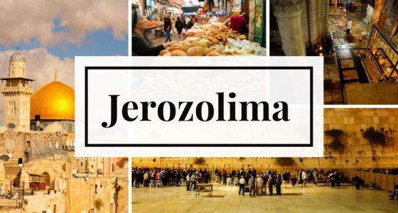 Jak święta to przecież Jerozolima, czyli top 10 stolicy Izraela