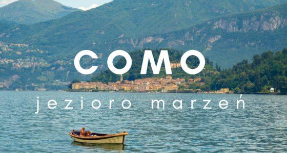 Como: Każdy zasługuje na jezioro marzeń!