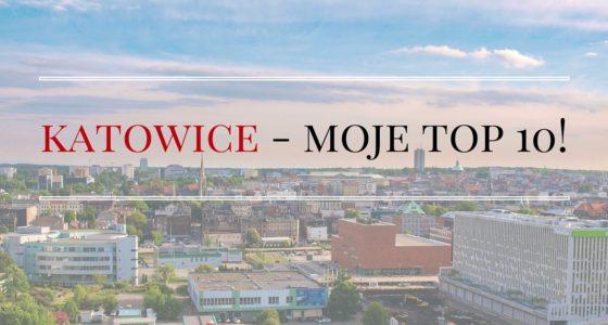 Katowice: 10 dowodów na atrakcyjność stolicy Śląska