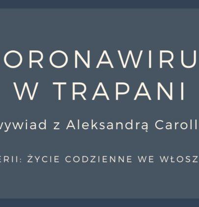Sycylia w czasach koronawirusa: wywiad z Aleksandrą Carollo