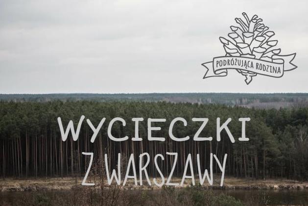 wycieczki z Warszawy